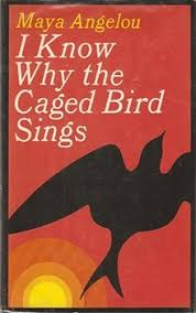 i know why the caged bird sings  i know why the caged bird sings