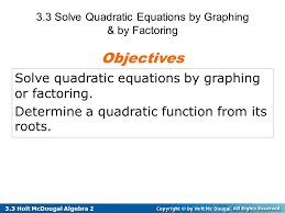 3 3 solve quadratic equations by graphing by factoring