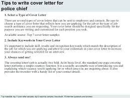 How To To Write A Cover Letter Police Chief Cover Letter 3 Tips To