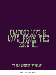 Platonic Love Quotes Stunning Quotes About Platonic Love 48 Quotes
