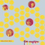Lake Street Dive/Fun Machine