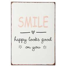 Ib Laursen Schild Smile Happy Looks Good On You Wand Metall Spruch