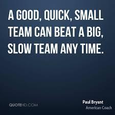 Paul Bryant Quotes Quotehd