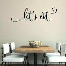 wall decals quotes dining room wall decals wall quotes decals lets eat kitchen quotes stickers dining wall decals