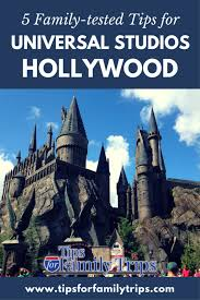 5 family tested tips for universal studios hollywood tipsforfamilytrips things to