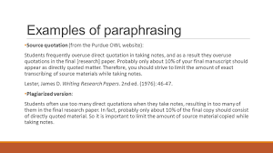 integrating your sources quotations paraphrasing and summarizing examples of paraphrasing source quotation from the purdue owl website students frequently overuse