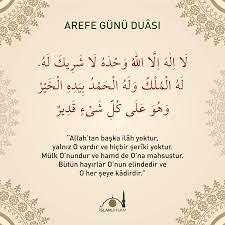 islam ve ihsan - Arefe Günü Okunacak Dua:...