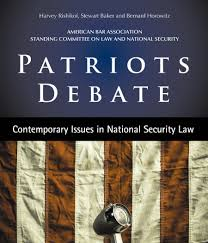 patriots debate contemporary issues in national security law