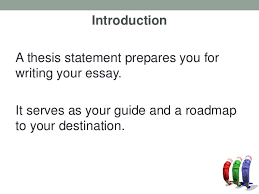 writing thesis statements 4 introduction a thesis statement prepares you for writing your essay