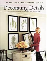 decorating details projects and ideas for a more fortable more beautiful home best