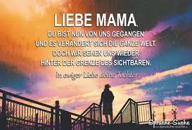 Liebe Mama Du Bist Nun Von Uns Gegangen Abschiedssprüche