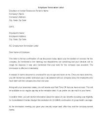How To Write A Termination Letter To Employee Examples Of Termination Letters Without Cause Related Post Employee