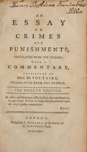 an essay on crimes and punishments beccaria cesare ese di  an essay on crimes and punishments translated from the italian a commentary attributed to mons de voltaire translated from the french