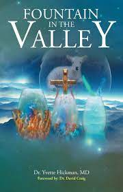 Amazon | Fountain in the Valley | Hickman, Dr. Yvette | Religion &  Spirituality