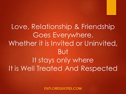 Quotes About Relationships And Friendships Love Relationship Friendship Goes Everywhere Friendship Quotes 44