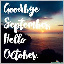 Goodbye September Hello October Images Quotes Pictures Sayings