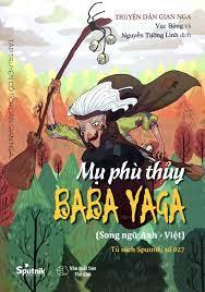 Sách Mụ Phù Thủy Baba Yaga (Song Ngữ Anh Việt) - FAHASA.COM