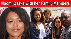Tennis Player Naomi Osaka Family Photos ...