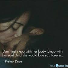 Dont Just Sleep With Her Quotes Writings By Prakash Daga