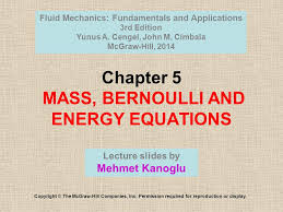 chapter 5 mass bernoulli and energy equations copyright the mcgraw hill companies