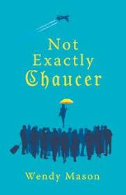 Not Exactly Chaucer - E book - Wendy Mason - Storytel