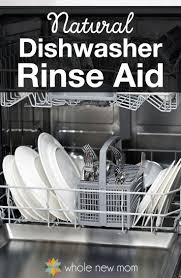 How Do I Clean My Dishwasher Natural Dishwasher Rinse Aid