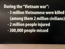 「cost 58,000 American lives. As many as two million Vietnamese soldiers and civilians were killed.」の画像検索結果