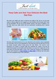 Keep Calm And Ask Your Dietician The Best Diet Plan By