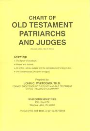 Judges Chart Chart Old Testament Patriarchs And Judges Paper John C