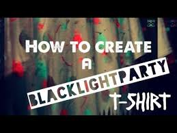 how to create a black light party t shirt