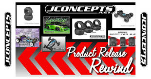 Product Rewind Fall 2019 Edition Jconcepts Racing