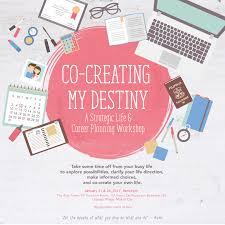 co creating my destiny workshop co creating my destiny a strategic life career planning workshop