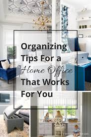 home office organizing. Home-office-organizing-tips Home Office Organizing R