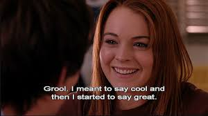 Mean Girls Quotes Amazing Mean Girls 48 Quote About Grool Great Cool CQ