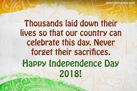 Independence Day Quotes Impressive Happy Independence Day 48 Wishes Images Quotes Sms Photos