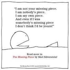 The Missing Piece Shel Silverstein 205 Best The Missing Piece Images Shel Silverstein Quotes
