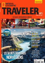 national geographic to launch new local edition of traveler magazine in france national geographic partners press room