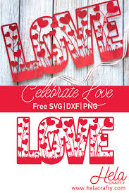 Polish your personal project or design with these love transparent png images, make it even more personalized and more attractive. Love Hearts Valentine Decor Free Svg Dxf Png Cut Files For Cricut Silhouette Cameo Glowforge Hela Crafty