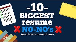 The 10 Biggest Resume No-No's
