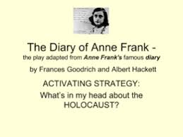 The Diary of Anne Frank by Frances Goodrich and Albert Hackett studylib net