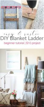 Diy Blanket Ladder Diy Blanket Ladder Diy Blanket Ladder Diy Blankets And Blanket
