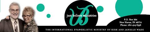 Just Believe Ministries - Dr. Janelle Wade and Rev. Kirk Wade Christian  Ministry