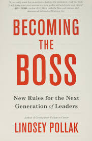 Becoming The Boss New Rules For The Next Generation Of Leaders