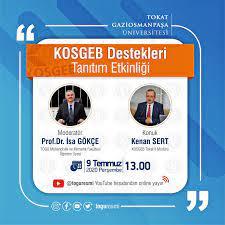 Tokat Gaziosmanpaşa Üniversitesi Teknoloji Transfer Ofisi Koordinatörlüğü - KOSGEB  Destekleri Tanıtım Etkinliği