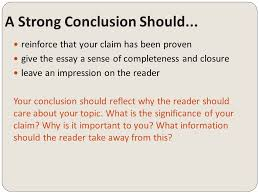 argumentative writing conclusions ppt a strong conclusion should