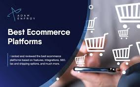 17+ Best Ecommerce Platforms Reviewed and Compared (2021)