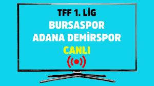 CANLI İZLE Bursaspor Adana Demirspor bein sports max 2 kesintisiz şifresiz  canlı maç izle - Tv100 Spor