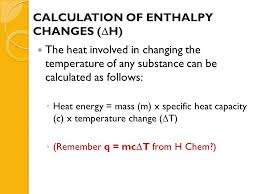 13 calculation of enthalpy changes