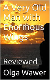 com a very old man enormous wings reviewed english a very old man enormous wings reviewed english 100 by wawer