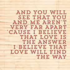 Love Is The Answer Quote Adorable I Believe That Love Is The Answer I Believe That Love Will Find A